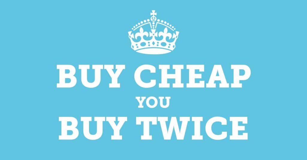 buy_cheap_buy_twice_keep_calm