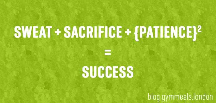 sweat_sacrifice_patience_equals_success_formula